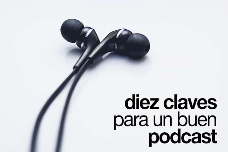 10 claves para un buen podcast